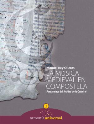 La Música Medieval en Compostela