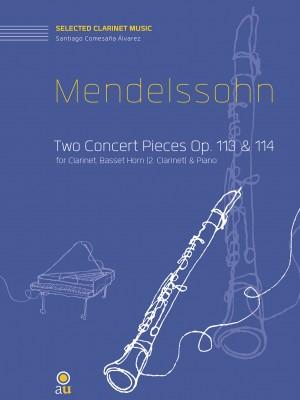 Mendelssohn: Two Concert Pieces Op. 113 & 114
