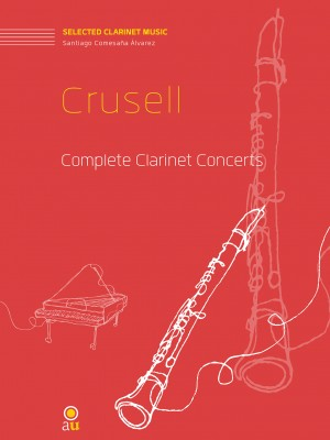 Crusell, Complete Clarinet Concettos